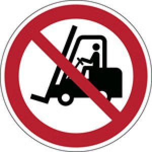 ISO Safety Sign - No access for fork lift trucks and other industrial vehicles