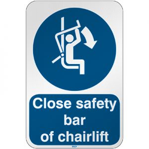 ISO Safety Sign - Close safety bar of chairlift