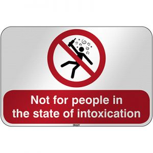 ISO Safety Sign - Not for people in the state of intoxication