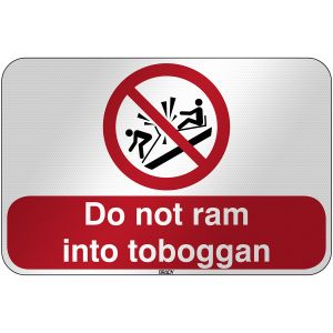 ISO Safety Sign - Do not ram into toboggan