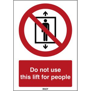 ISO Safety Sign - Do not use this lift for people