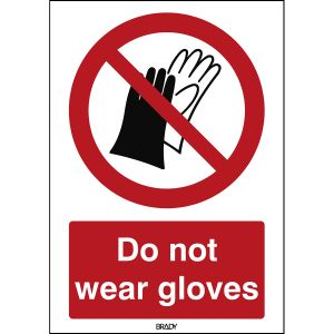 ISO Safety Sign - Do not wear gloves