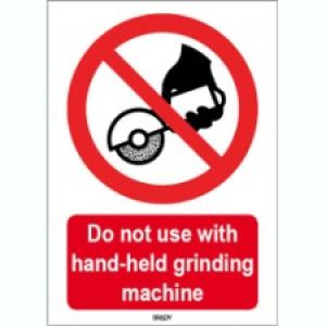 ISO 7010 Sign - Do not use with hand-held grinding machine