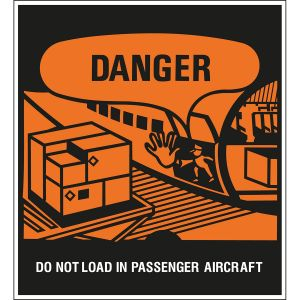 Hazardous Substances Identification - TIR A - Danger - Do not load in passenger aircraft